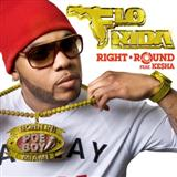 Right Round (feat. Ke$ha) sheet music by Flo Rida