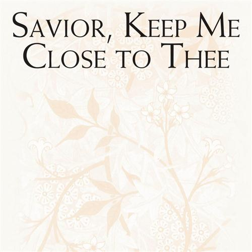 Brad Nix Savior, Keep Me Close To Thee cover art