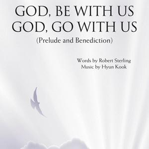 Hyun Kook God, Be With Us/God, Go With Us cover art
