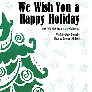 George L.O. Strid We Wish You A Happy Holiday cover art