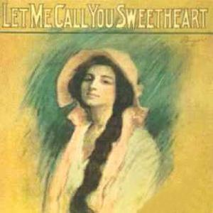 Leo Friedman Let Me Call You Sweetheart cover art