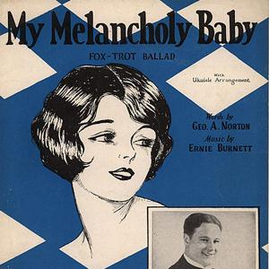Ernie Burnett My Melancholy Baby cover art