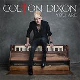 You Are sheet music by Colton Dixon