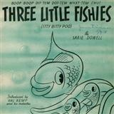 Three Little Fishies sheet music by Saxie Dowell