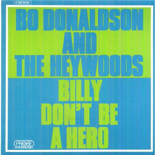 Bo Donaldson and the Heywoods Billy, Don't Be A Hero cover art
