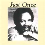 Just Once sheet music by Quincy Jones featuring James Ingram