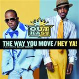 Outkast featuring Sleepy Brown:The Way You Move