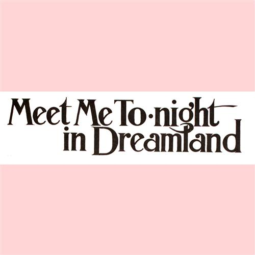 Leo Friedman Meet Me Tonight In Dreamland cover art