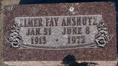 ANSHUTZ, ELMER FAY - Aurora County, South Dakota | ELMER FAY ANSHUTZ - South Dakota Gravestone Photos