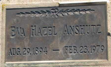 ANSHUTZ, EVA HAZEL - Aurora County, South Dakota | EVA HAZEL ANSHUTZ - South Dakota Gravestone Photos