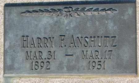 ANSHUTZ, HARRY F. - Aurora County, South Dakota | HARRY F. ANSHUTZ - South Dakota Gravestone Photos