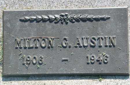 AUSTIN, MILTON G. - Bon Homme County, South Dakota | MILTON G. AUSTIN - South Dakota Gravestone Photos