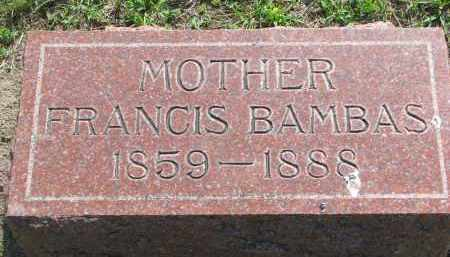 BAMBAS, FRANCIS - Bon Homme County, South Dakota | FRANCIS BAMBAS - South Dakota Gravestone Photos
