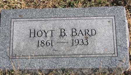 BARD, HOYT B. - Bon Homme County, South Dakota | HOYT B. BARD - South Dakota Gravestone Photos