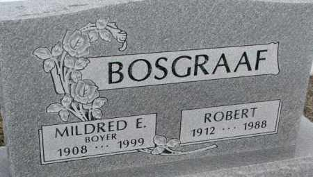 BOSGRAAF, ROBERT - Bon Homme County, South Dakota | ROBERT BOSGRAAF - South Dakota Gravestone Photos