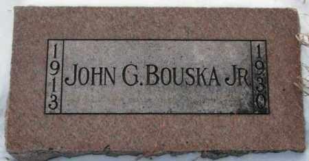 BOUSKA, JOHN G. JR. - Bon Homme County, South Dakota | JOHN G. JR. BOUSKA - South Dakota Gravestone Photos