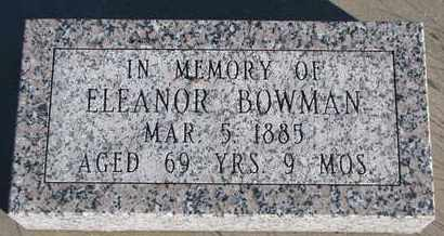 BOWMAN, ELEANOR - Bon Homme County, South Dakota | ELEANOR BOWMAN - South Dakota Gravestone Photos