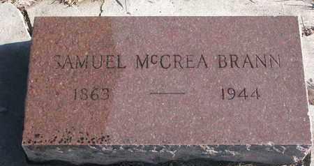 BRANN, SAMUEL MCCREA - Bon Homme County, South Dakota | SAMUEL MCCREA BRANN - South Dakota Gravestone Photos