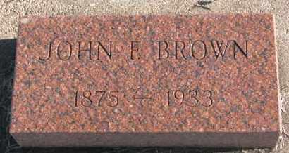 BROWN, JOHN F. - Bon Homme County, South Dakota | JOHN F. BROWN - South Dakota Gravestone Photos