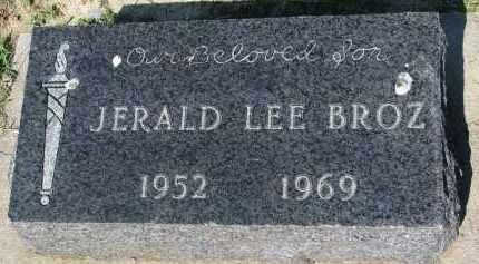 BROZ, JERALD LEE - Bon Homme County, South Dakota   JERALD LEE BROZ - South Dakota Gravestone Photos