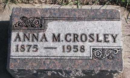 CROSLEY, ANNA M. - Bon Homme County, South Dakota | ANNA M. CROSLEY - South Dakota Gravestone Photos