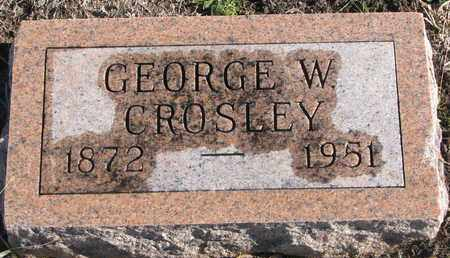 CROSLEY, GEORGE W. - Bon Homme County, South Dakota | GEORGE W. CROSLEY - South Dakota Gravestone Photos