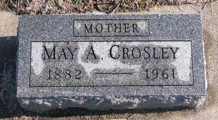 CROSLEY, MAY A. - Bon Homme County, South Dakota | MAY A. CROSLEY - South Dakota Gravestone Photos