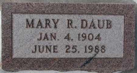 DAUB, MARY R. - Bon Homme County, South Dakota | MARY R. DAUB - South Dakota Gravestone Photos
