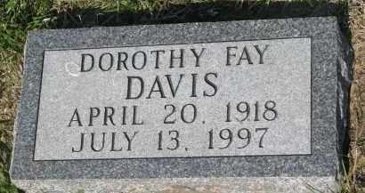 DAVIS, DOROTHY FAY - Bon Homme County, South Dakota   DOROTHY FAY DAVIS - South Dakota Gravestone Photos