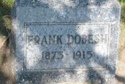 DOBESH, FRANK - Bon Homme County, South Dakota | FRANK DOBESH - South Dakota Gravestone Photos