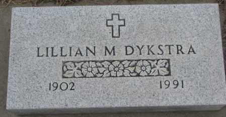 DYKSTRA, LILLIAN M. - Bon Homme County, South Dakota | LILLIAN M. DYKSTRA - South Dakota Gravestone Photos