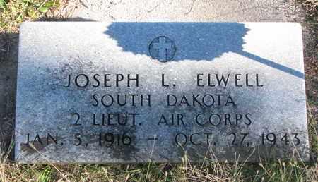 ELWELL, JOSEPH L. - Bon Homme County, South Dakota | JOSEPH L. ELWELL - South Dakota Gravestone Photos