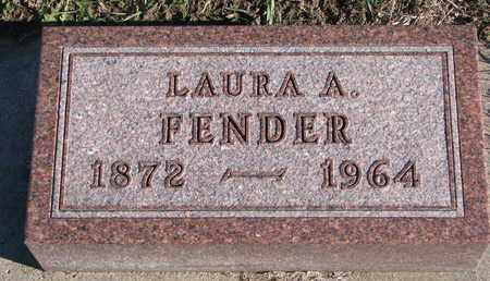 FENDER, LAURA A. - Bon Homme County, South Dakota | LAURA A. FENDER - South Dakota Gravestone Photos