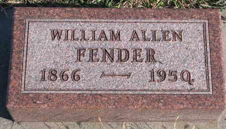 FENDER, WILLIAM ALLEN - Bon Homme County, South Dakota | WILLIAM ALLEN FENDER - South Dakota Gravestone Photos