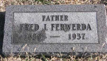 FERWERDA, FRED J. - Bon Homme County, South Dakota   FRED J. FERWERDA - South Dakota Gravestone Photos