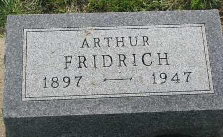 FRIDRICH, ARTHUR - Bon Homme County, South Dakota | ARTHUR FRIDRICH - South Dakota Gravestone Photos