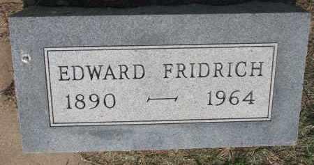 FRIDRICH, EDWARD - Bon Homme County, South Dakota | EDWARD FRIDRICH - South Dakota Gravestone Photos