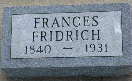 FRIDRICH, FRANCES - Bon Homme County, South Dakota | FRANCES FRIDRICH - South Dakota Gravestone Photos