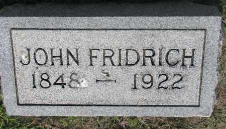FRIDRICH, JOHN - Bon Homme County, South Dakota   JOHN FRIDRICH - South Dakota Gravestone Photos