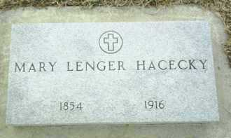 LENGER HACECKY, MARY - Bon Homme County, South Dakota | MARY LENGER HACECKY - South Dakota Gravestone Photos