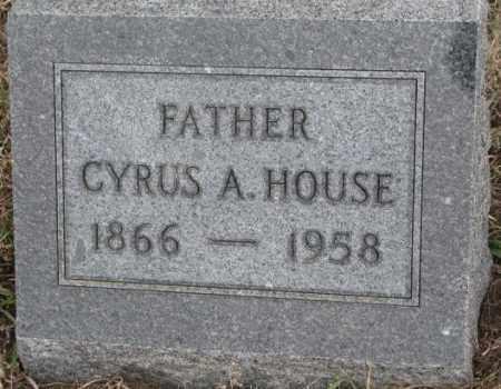 HOUSE, CYRUS A. - Bon Homme County, South Dakota   CYRUS A. HOUSE - South Dakota Gravestone Photos