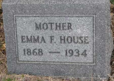 HOUSE, EMMA F. - Bon Homme County, South Dakota | EMMA F. HOUSE - South Dakota Gravestone Photos