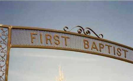 *FIRST BAPTIST - AVON, GATE SIGN - Bon Homme County, South Dakota | GATE SIGN *FIRST BAPTIST - AVON - South Dakota Gravestone Photos