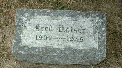 KAISER, FRED - Bon Homme County, South Dakota | FRED KAISER - South Dakota Gravestone Photos