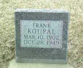 KOUPAL, FRANK - Bon Homme County, South Dakota | FRANK KOUPAL - South Dakota Gravestone Photos