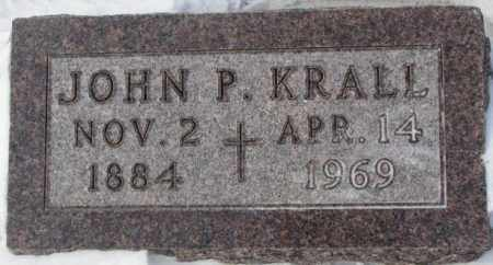KRALL, JOHN P. - Bon Homme County, South Dakota | JOHN P. KRALL - South Dakota Gravestone Photos