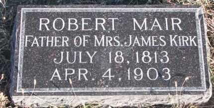 MAIR, ROBERT - Bon Homme County, South Dakota | ROBERT MAIR - South Dakota Gravestone Photos