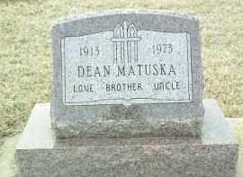 MATUSKA, DEAN - Bon Homme County, South Dakota | DEAN MATUSKA - South Dakota Gravestone Photos