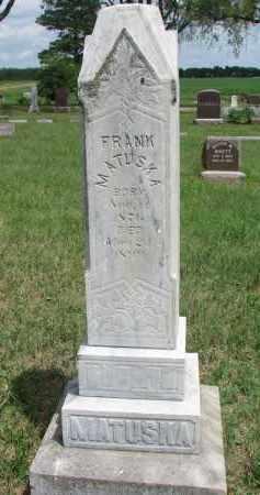 MATUSKA, FRANK - Bon Homme County, South Dakota | FRANK MATUSKA - South Dakota Gravestone Photos