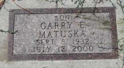 MATUSKA, GARRY E. - Bon Homme County, South Dakota | GARRY E. MATUSKA - South Dakota Gravestone Photos